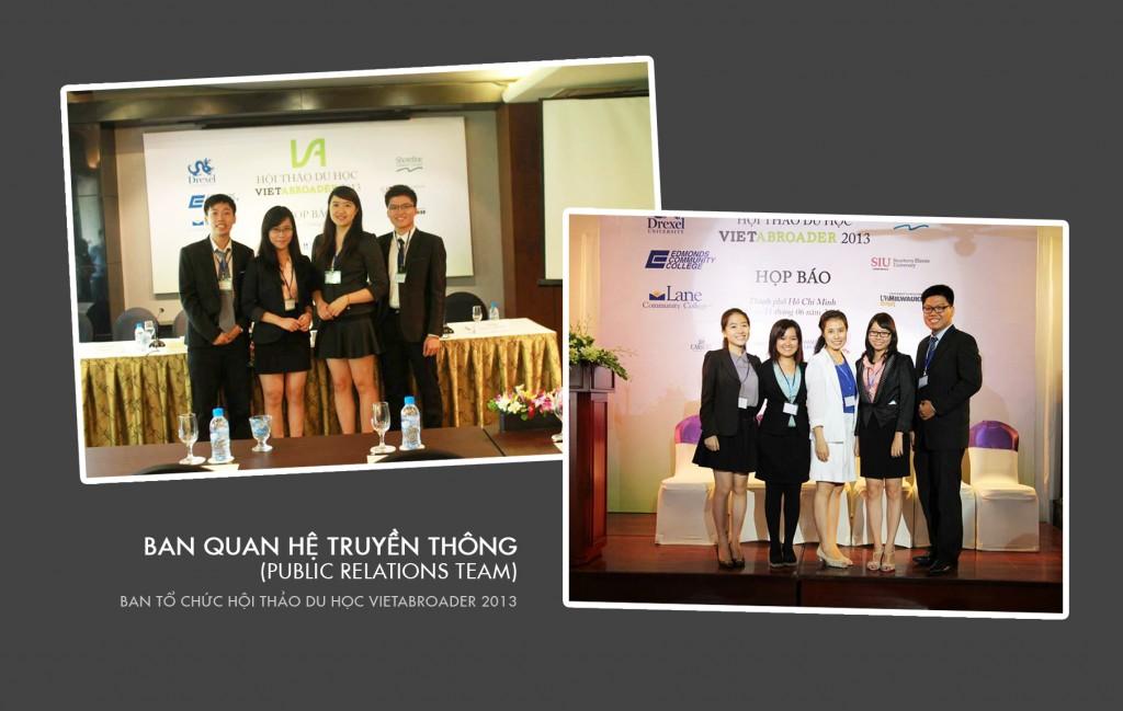 Ban Public Relations năm 2013 tại Hà Nội (bên trái) và Tp.HCM (bên phải) trong buổi Họp Báo - Press Conference vào tháng 6.